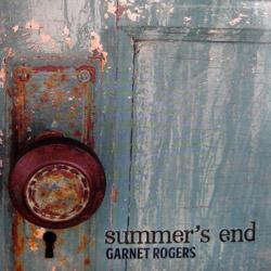 Album: Summer's End | Garnet Rogers